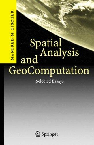 Spatial Analysis and GeoComputation by Manfred M. Fischer