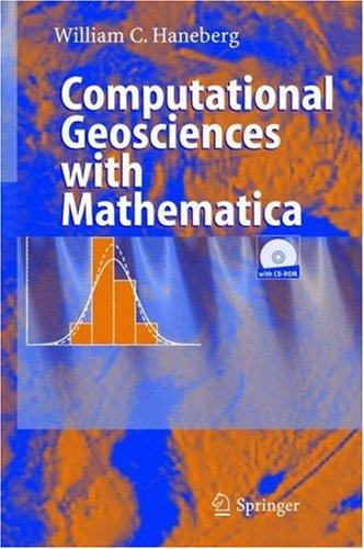 Computational geosciences with Mathematica by William C. Haneberg