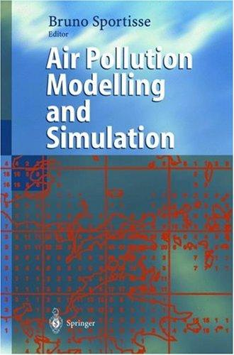 Air Pollution Modelling and Simulation by Bruno Sportisse