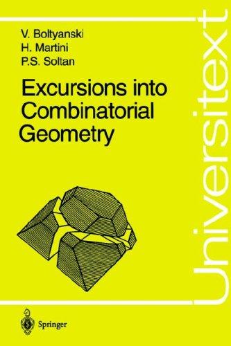 Excursions into combinatorial geometry by V. G. Bolti͡a︡nskiĭ