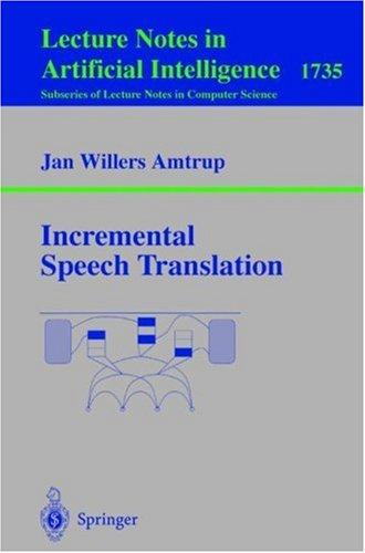 Incremental Speech Translation by Jan W. Amtrup
