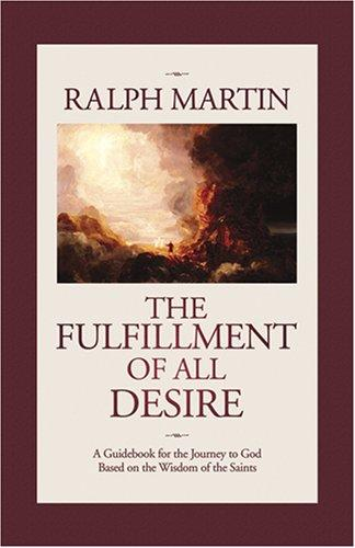 Image 0 of The Fulfillment of All Desire: A Guidebook for the Journey to God Based on the W