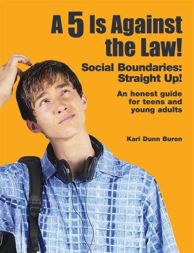 A 5 Is Against the Law! Social Boundaries by Kari Dunn Buron