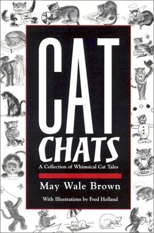 Cat Chats by May Wale Brown