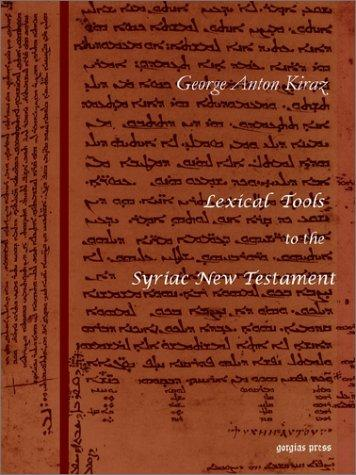 Lexical Tools to the Syriac New Testament by Sebastian P. Brock