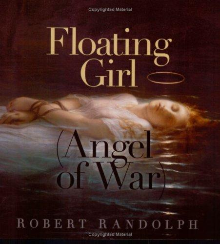 Floating Girl (Angel of War) by Robert Randolph