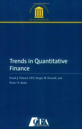 Trends in Quantitative Finance by Frank J. Fabozzi