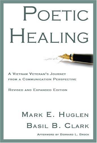 Image 0 of Poetic Healing: A Vietnam Veteran's Journey from a Communication Perspective, Re