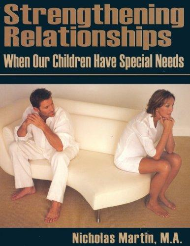 Strengthening Relationships by Nicholas R. M. Martin