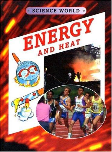 Energy and heat by Kathryn Whyman