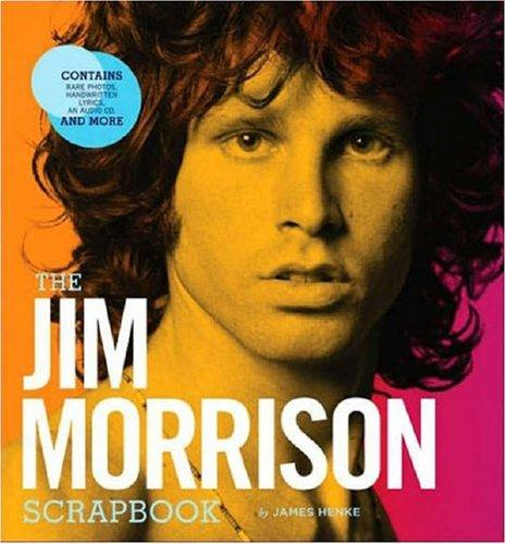 The Jim Morrison Scrapbook by Jim Henke