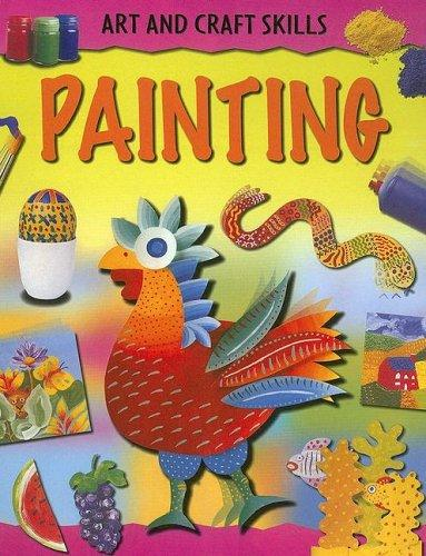 Painting (Art and Craft Skills) by
