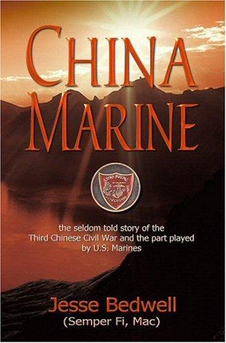 China Marine by Jesse Bedwell