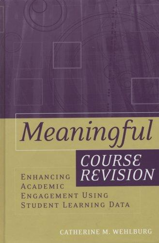 Meaningful Course Revision by Catherine M. Wehlburg