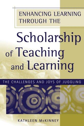 Enhancing Learning Through the Scholarship of Teaching and Learning by Kathleen McKinney