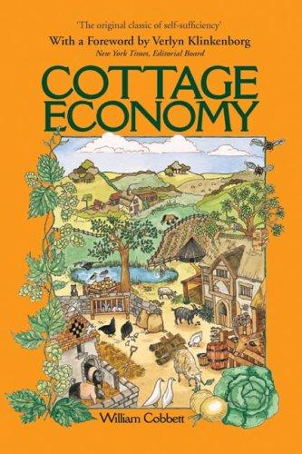 Cottage Economy (Verey & Von Kanitz Rural Classics) by William Cobbett