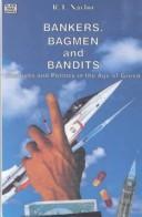 Bankers, bagmen, and bandits