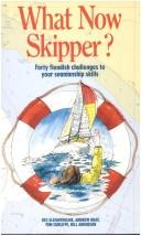 What Now Skipper? by Tom Cunliffe