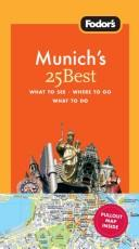 Fodor's Munich's 25 Best, 4th Edition (25 Best) by Fodor's