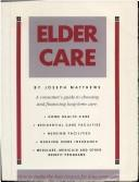Elder care by J. L. Matthews