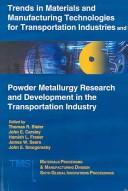 Trends in materials and manufacturing technologies for transportation industries by Global Innovations Symposium (6th 2005 San Francisco, Calif.)