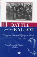 Battle for the Ballot by Carol Cornwall Madsen