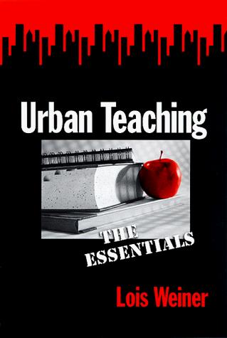 Urban teaching by Lois Weiner