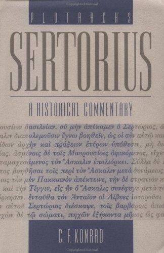 Plutarch's Sertorius by Christoph F. Konrad