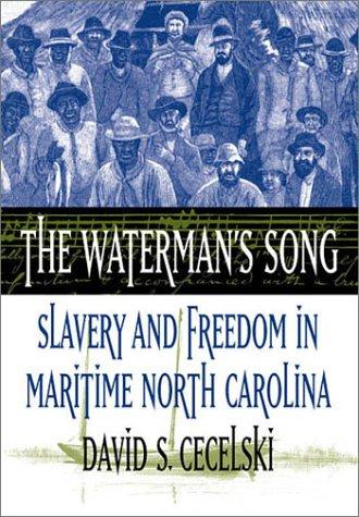 The Waterman's Song by David S. Cecelski