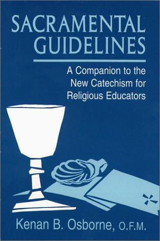 Sacramental guidelines by Kenan B. Osborne