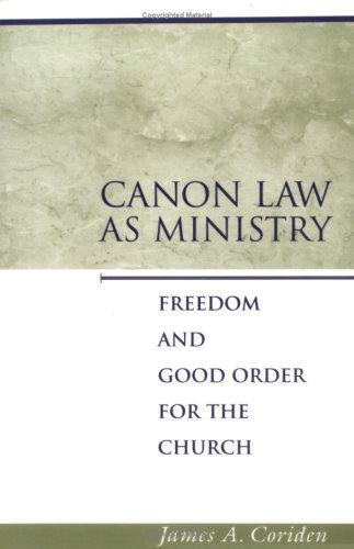Canon law as ministry by James A. Coriden