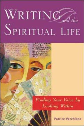 Writing and the Spiritual Life by Patrice Vecchione