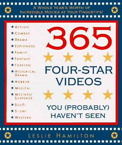 365 four-star videos you (probably) haven't seen by Leslie Hamilton