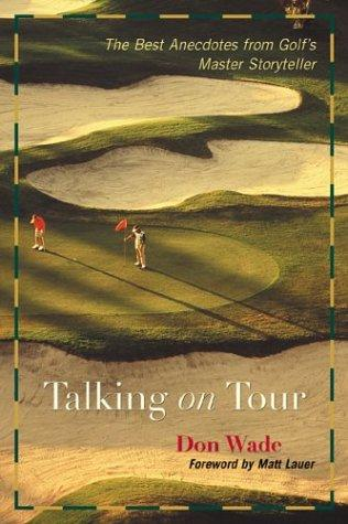 Talking on Tour by Don Wade
