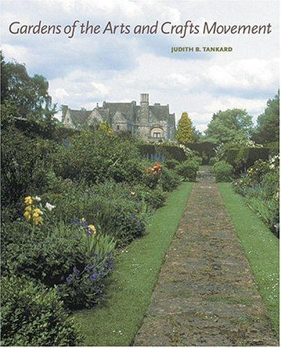 Image 0 of Gardens of the Arts and Crafts Movement: Reality and Imagination