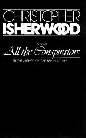 All the Conspirators (New Directions Paperbook;) by Christopher Isherwood
