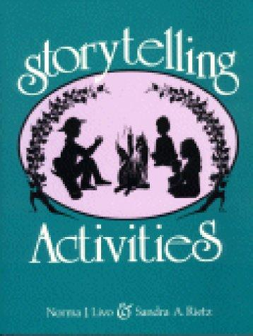 Storytelling activities by Norma J. Livo