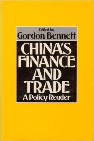 China's finance and trade by Gordon Bennett, editor.