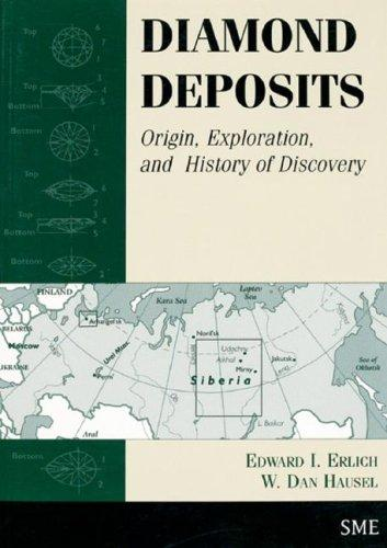 Diamond Deposits by Edward Erlich, W. Dan Hausel