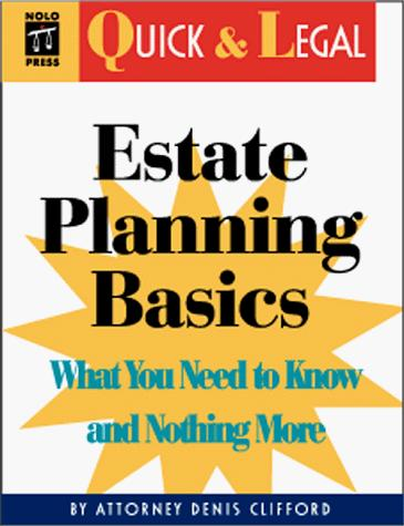 Estate planning basics by Denis Clifford