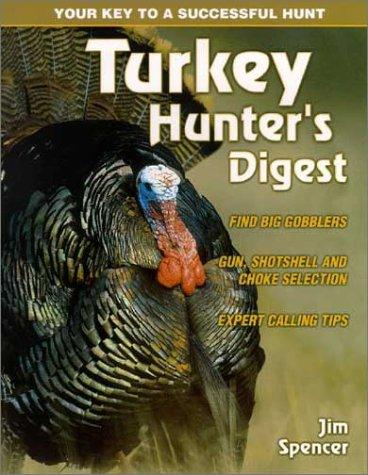 Image 0 of Turkey Hunter's Digest: Words of Wisdom on a Grand Spring Sport