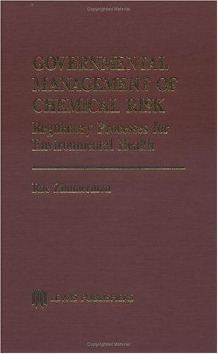 Governmental management of chemical risk by Rae Zimmerman