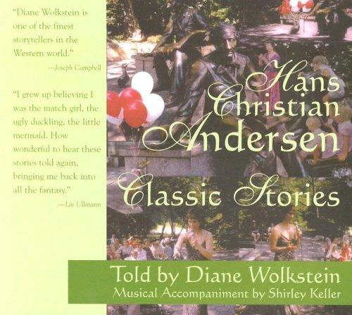 Hans Christian Andersen Classic Stories by Hans Christian Andersen