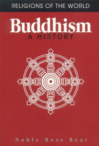 Buddhism by Noble Ross Reat