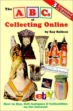 The ABCs of collecting online by Ray Boileau