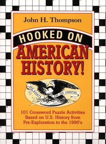 Hooked on American history! by John H. Thompson
