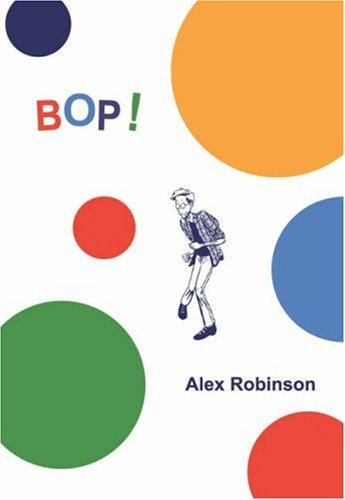 BOP! More Box Office Poison by Alex Robinson