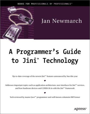 A programmer's guide to Jini technology by Jan Newmarch