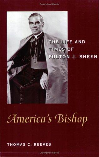 America's Bishop by Thomas C. Reeves