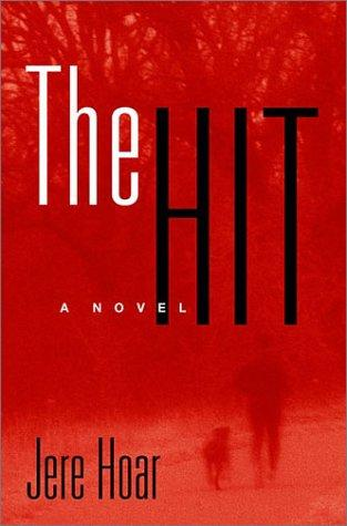 The hit by Jere R. Hoar